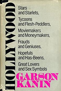Hardcover Hollywood: Stars and starlets, tycoons and flesh-peddlers, moviemakers and moneymakers, frauds and geniuses, hopefuls and has-beens, great lovers and sex symbols Book