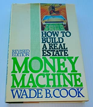 How to Build a Real Estate Money Machine: An Investment Guide for the Eighties 0910019428 Book Cover