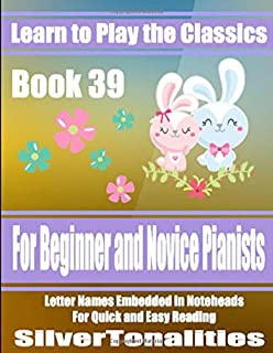 Learn to Play the Classics Book 39