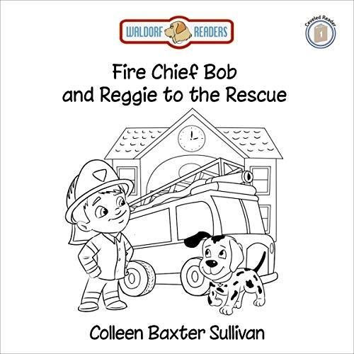 Fire Chief Bob and Reggie to the Rescue Titelbild