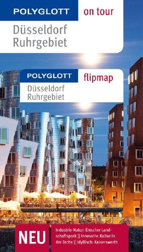 POLYGLOTT on tour Reiseführer Düsseldorf Ruhrgebiet: Polyglott on tour mit Flipmap