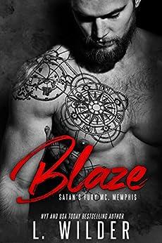 Blaze:: Satan's Fury MC- Memphis Chapter (Book 1) by [L. Wilder, Lisa Cullinan, Mayhem Cover Creations]