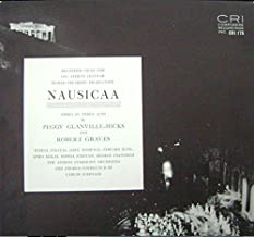 Nausicaa: Opera in Three Acts (Recorded From the 1961 Athens Festival)