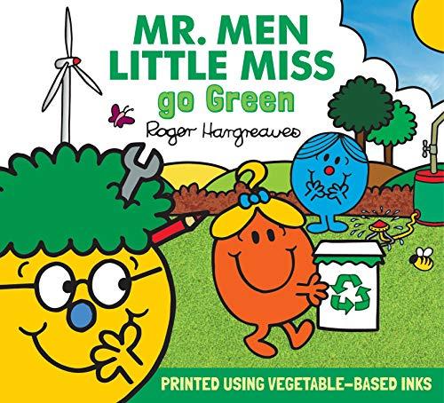 Hargreaves, A: Mr. Men Little Miss go Green (Mr. Men & Little Miss Everyday)