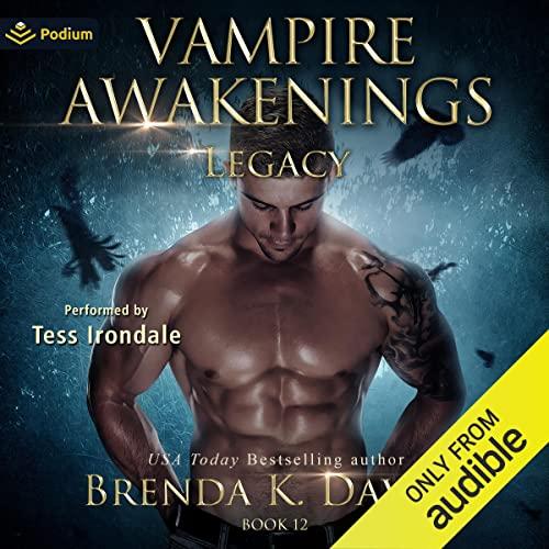 Legacy: Vampire Awakenings, Book 12