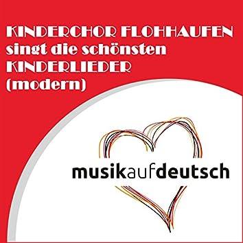 Kinderchor Flohhaufen singt die schönsten Kinderlieder (Modern)