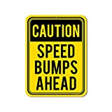Honey Dew Gifts Slow Down Signs, Caution Speed Bumps Ahead 9 inch by 12 inch Metal Aluminum Slow Down Signs for Neighborhoods, Made in USA
