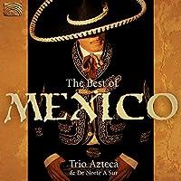 ザ・ベスト・オブ・メキシコ (The Best of Mexico)