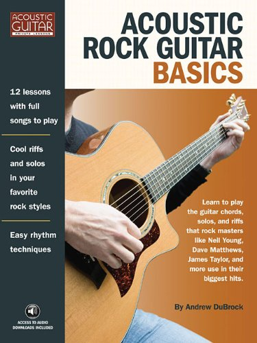 Acoustic Rock Guitar Basics: Access to Audio Downloads Included (Acoustic Guitar Private Lessons)