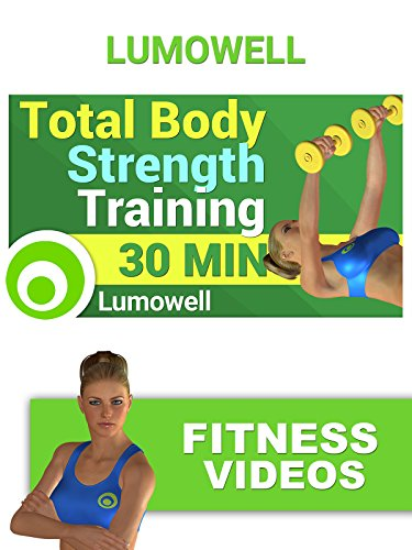 Total Body Strength Training - 30 Minutes