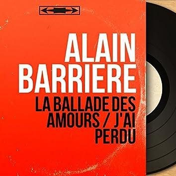 La ballade des amours / J'ai perdu (feat. Jean Claudric et son orchestre) [Mono Version]