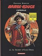 Barbe-Rouge - Intégrales - tome 13 - Le Secret d'Elisa Davis de Perrissin