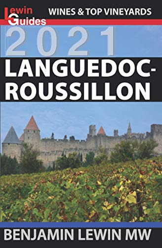 Languedoc-Roussillon (Guides to Wines and Top Vineyards, Band 12)