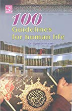 100 Guidelines For Human Life