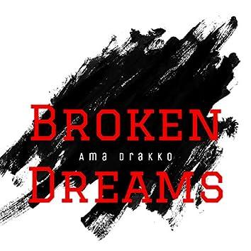 Broken Dreams, Pt. 1