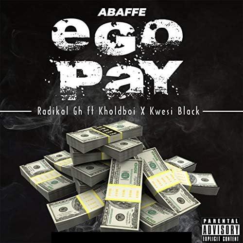 Radikal GH feat. Kholdboi & Kwesi Black