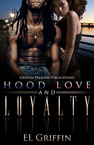 Hood Love and Loyalty (Hood series Book 1)
