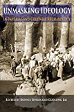 Unmasking Ideology in Imperial and Colonial Archaeology: Vocabulary, Symbols, and Legacy (Ideas, Debates, and Perspectives (8))