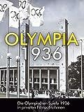 Olympia 1936 - Die Olympischen Spiele 1936 in privaten Filmaufnahmen