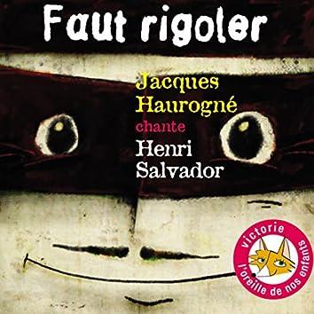 Jacques Haurogné chante Henri Salvador: Faut rigoler