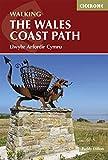 The Wales Coast Path: Llwybr Arfordir Cymru (Cicerone Guide) (English Edition)
