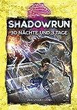 Shadowrun: 30 Nächte und 3 Tage (Hardcover) deutsche Version
