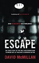 Escape: The true story of the only Westerner ever to break out of Thailand'sBangkok Hilton