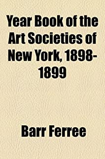 Year Book of the Art Societies of New York, 1898-1899