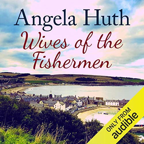 Wives of the Fishermen                   By:                                                                                                                                 Angela Huth                               Narrated by:                                                                                                                                 Louise Jameson                      Length: 12 hrs and 51 mins     6 ratings     Overall 3.8