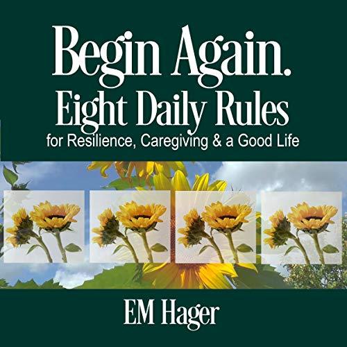 Begin Again Audiobook By EM Hager cover art