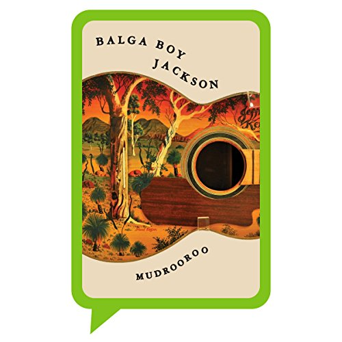 Balga Boy Jackson                   By:                                                                                                                                 Mudrooroo Nyoongah                               Narrated by:                                                                                                                                 Kirk Page                      Length: 13 hrs and 4 mins     Not rated yet     Overall 0.0