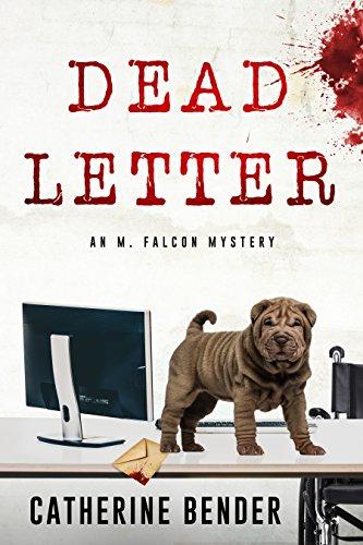 Dead Letter: An M Falcon Mystery