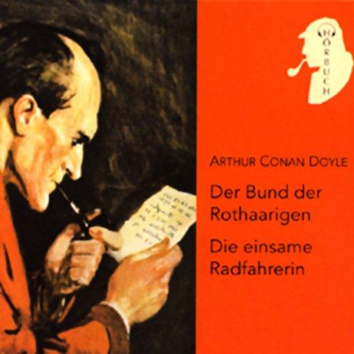 Der Bund der Rothaarigen / Die einsame Radfahrerin cover art