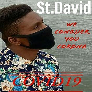 We Conquer You Corona