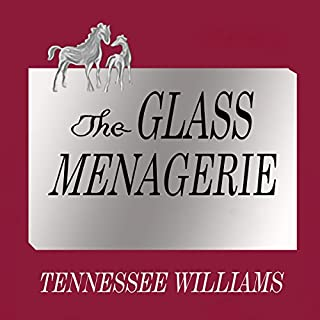 The Glass Menagerie: Acting Edition audiobook cover art