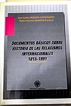 Documentos basicos sobre historia de las relaciones internacionales