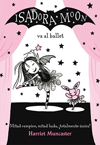 Isadora Moon va al ballet (FICCIÓN INFANTIL)