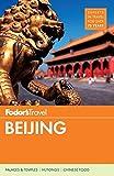 Fodor s Beijing (Full-color Travel Guide (5))