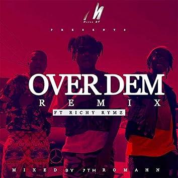 Over Dem (feat. Richy Rymz) [Remix]