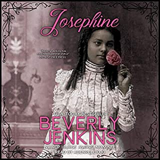 Josephine                   By:                                                                                                                                 Beverly Jenkins                               Narrated by:                                                                                                                                 Adenrele Ojo                      Length: 7 hrs and 54 mins     54 ratings     Overall 4.7