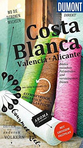 DuMont direkt Reiseführer Costa Blanca, Valencia und Alicante: Mit großem Faltplan