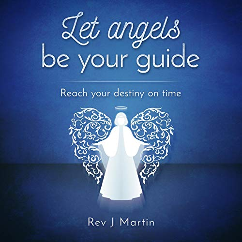 Couverture de Let Angels Be Your Guide