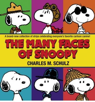 (THE MANY FACES OF SNOOPY) BY SCHULZ, CHARLES M.(AUTHOR)Paperback Oct-2006
