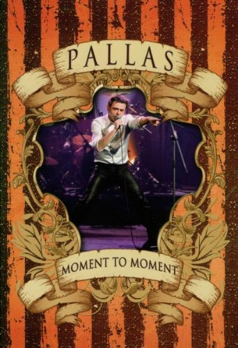 Pallas - Moment to Moment [2 DVDs]