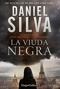 La viuda negra (Suspense / Thriller) (Spanish Edition) by [Daniel Silva, VICTORIA HORRILLO LEDESMA]