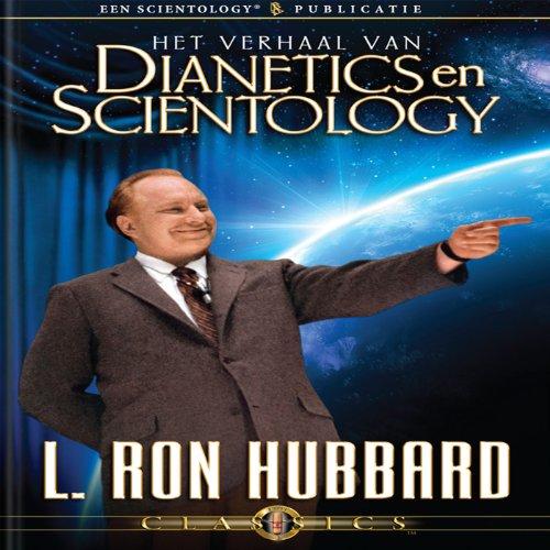 Het Verhaal Van Dianetics en Scientology (The Story of Dianetics & Scientology, Dutch Edition) cover art
