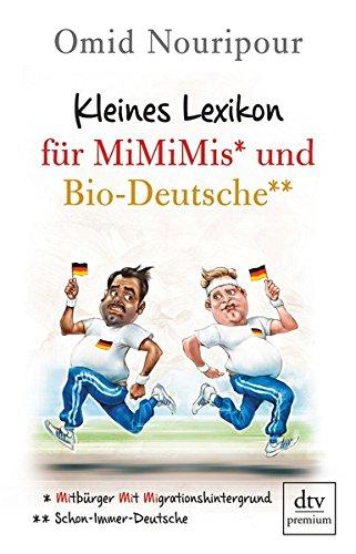Kleines Lexikon für MiMiMis und Bio-Deutsche