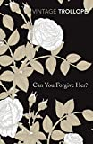 Can You Forgive Her (Vintage Classics)