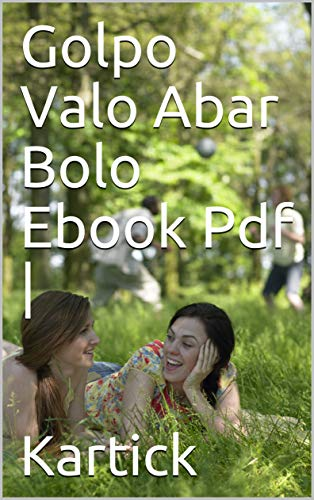 Golpo Valo Abar Bolo Ebook Pdf | গল্প ভালো আবার বলো (English...