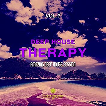 Deep House Therapy, Vol. 7 (Amazing Deep House Session)